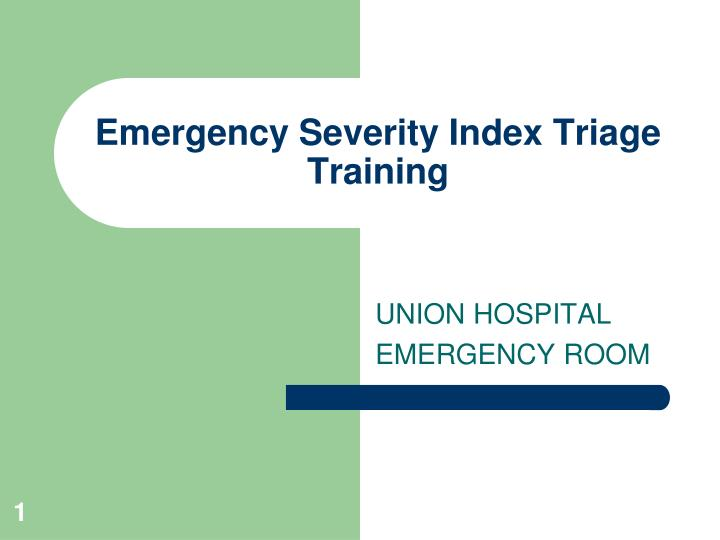 emergency severity index triage training n.