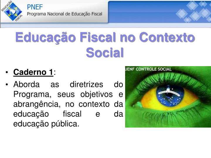 Educação Fiscal no Contexto Social