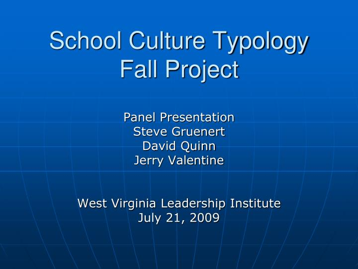 school culture typology fall project n.