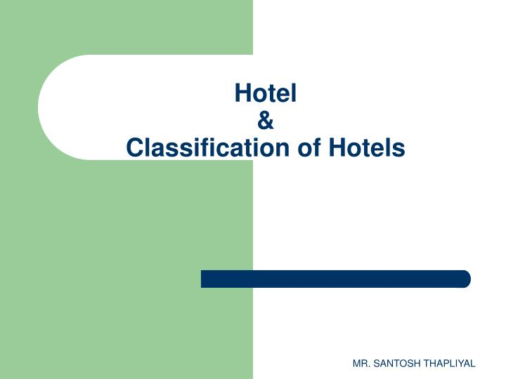 hotel classification of hotels n.