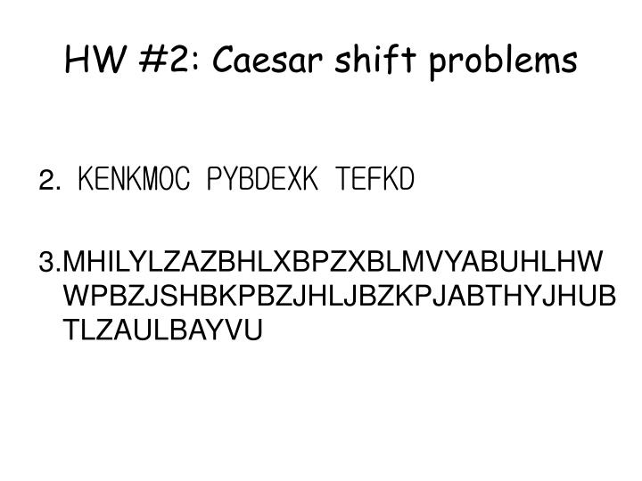 HW #2: Caesar shift problems