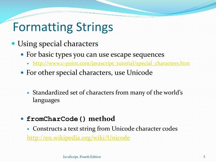 Formatting Strings