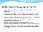 referrals evaluation process
