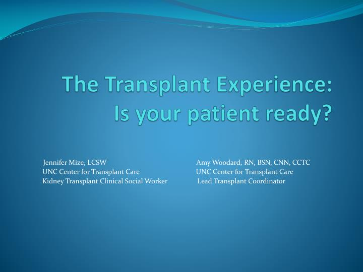 the transplant experience is your patient ready n.