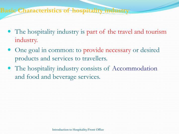 Basic Characteristics of hospitality industry