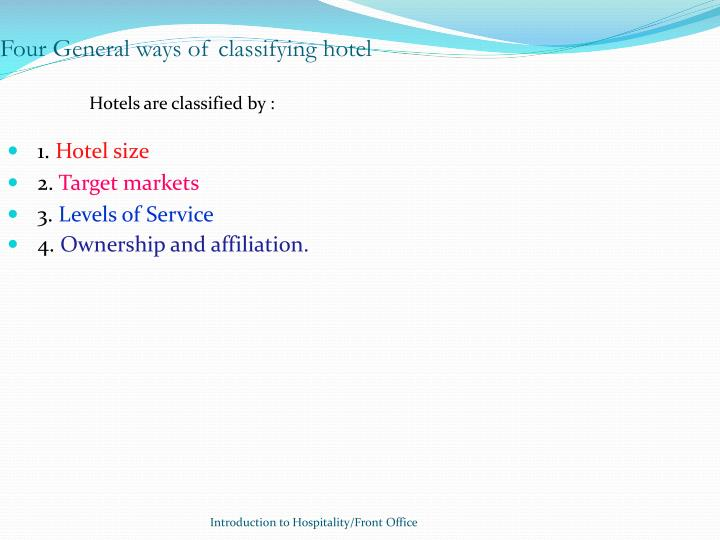 Four General ways of classifying hotel