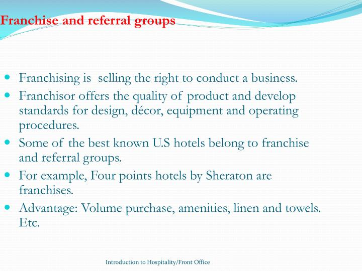 Franchise and referral groups