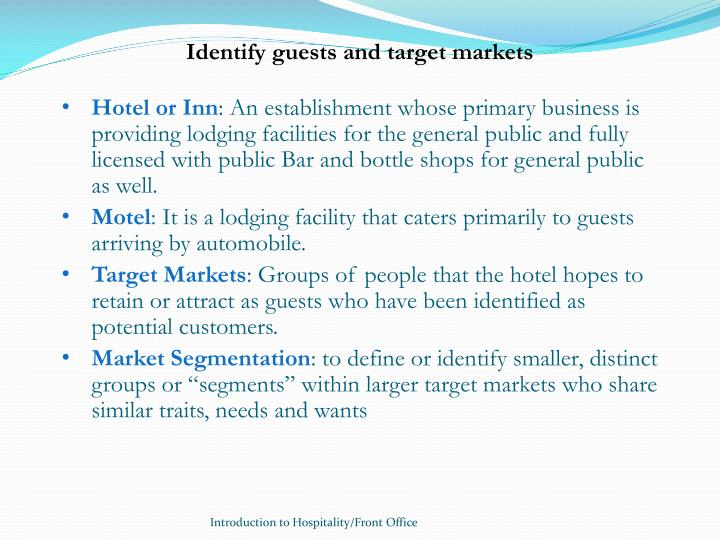 Identify guests and target markets