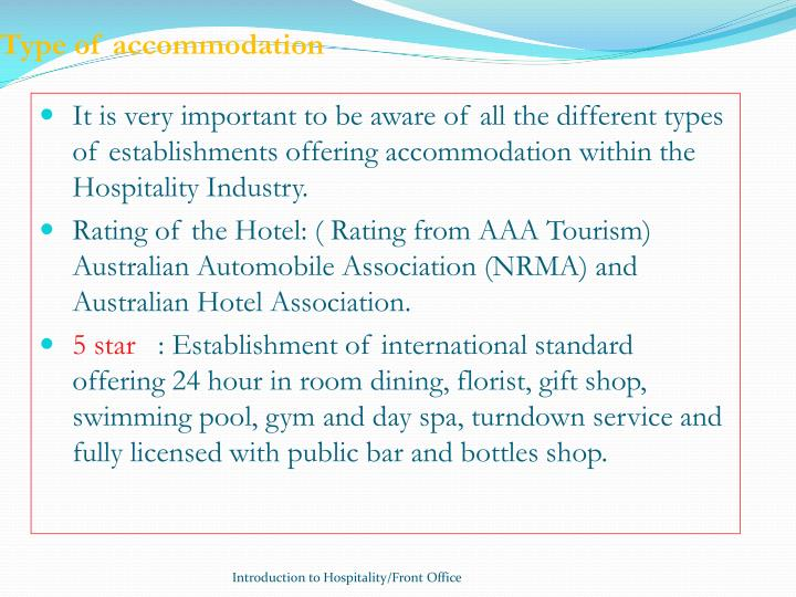 Type of accommodation