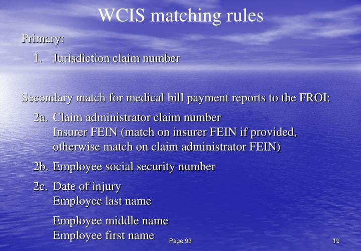 WCIS matching rules