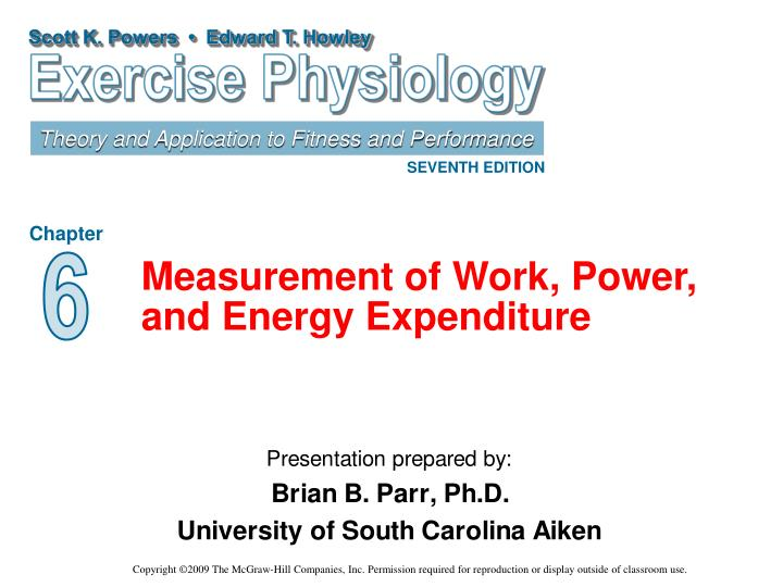measurement of work power and energy expenditure n.
