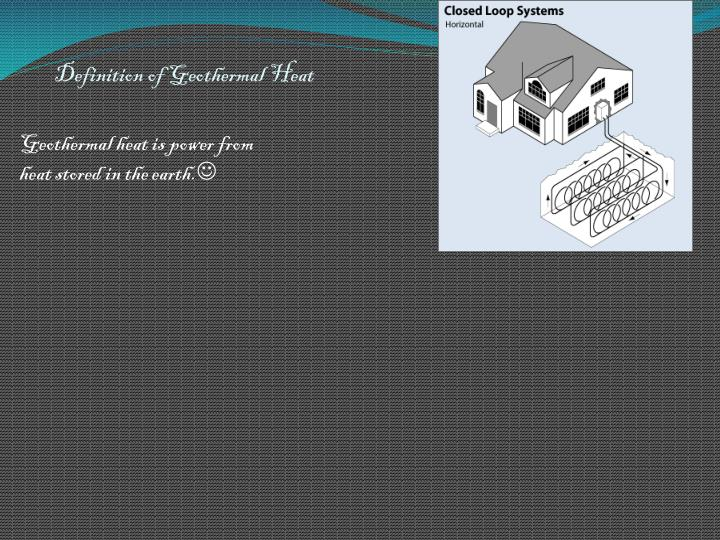 Definition of geothermal heat