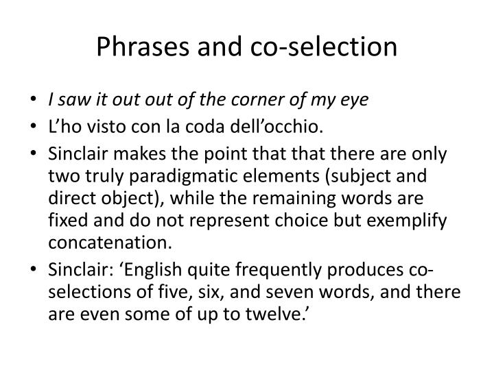 Phrases and co-selection