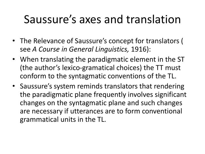 Saussure s axes and translation
