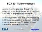 bca 2011 major changes1