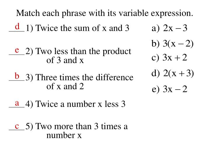 Match each phrase with its variable expression.