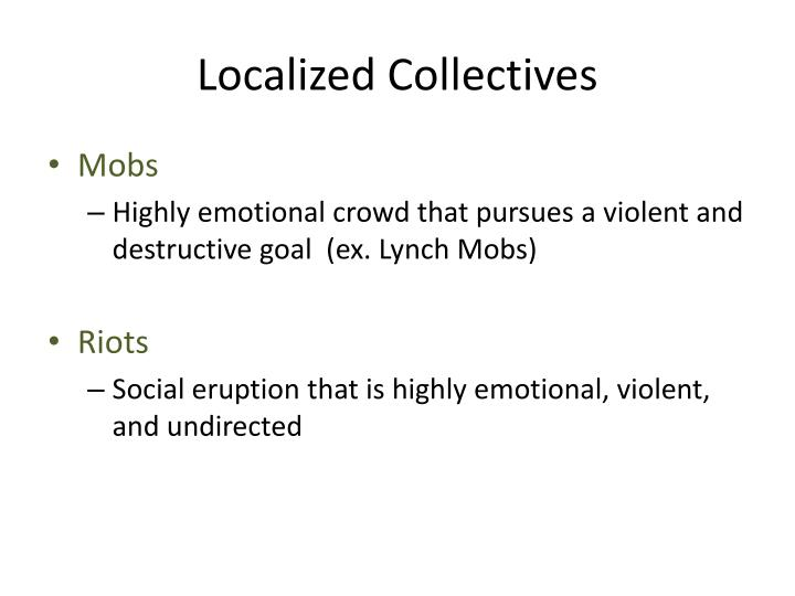 Localized Collectives