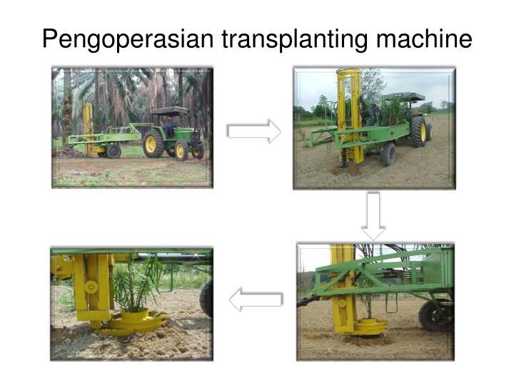 Pengoperasian transplanting machine