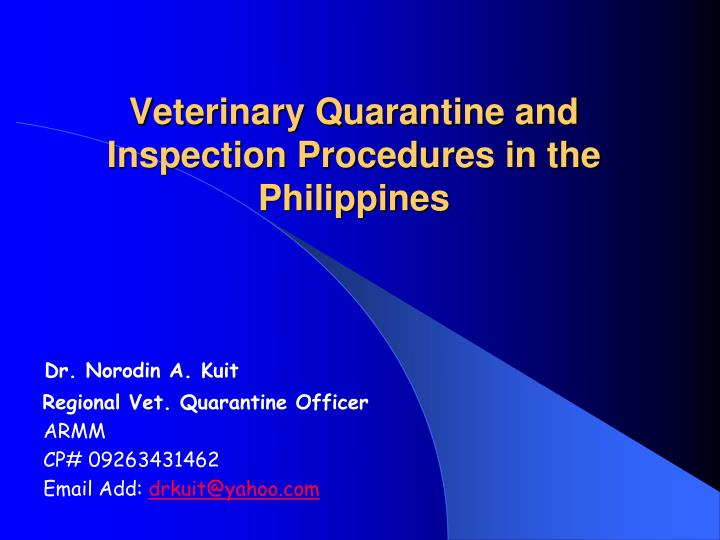 veterinary quarantine and inspection procedures in the philippines n.