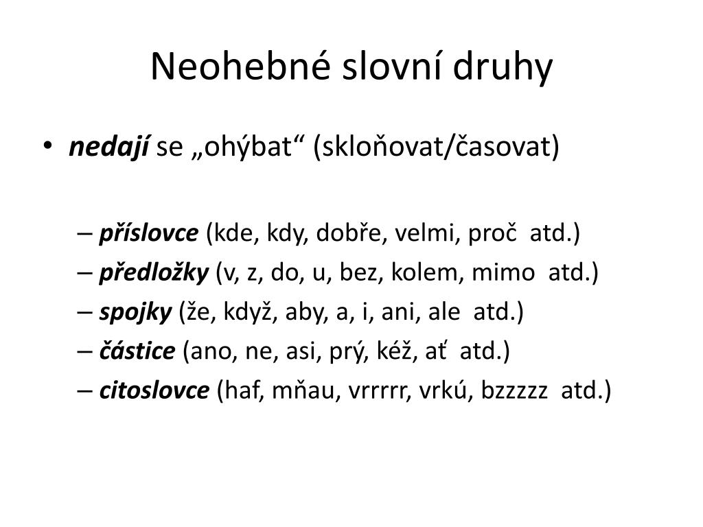Ppt Neohebne Slovni Druhy Powerpoint Presentation Id 3030233