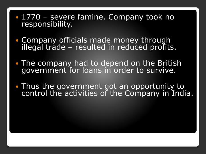1770 – severe famine. Company took no responsibility.