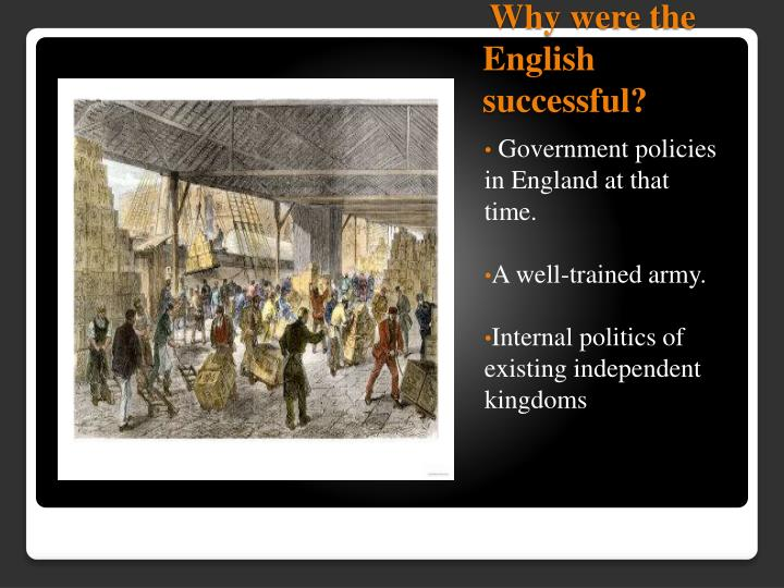 Why were the english successful