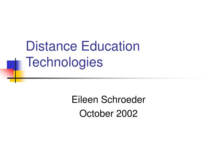 distance education technologies n.