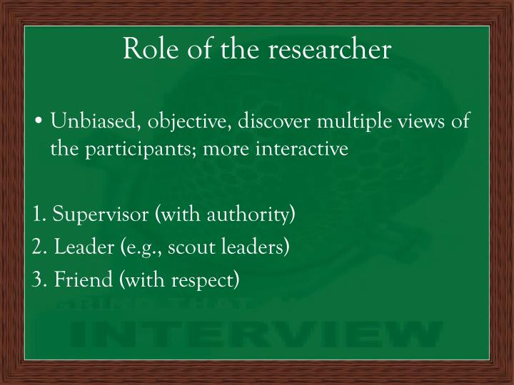 Role of the researcher