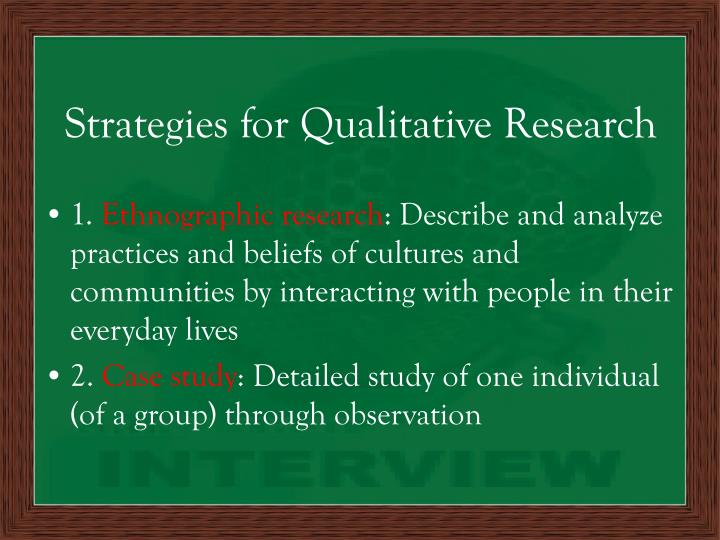 Strategies for Qualitative Research