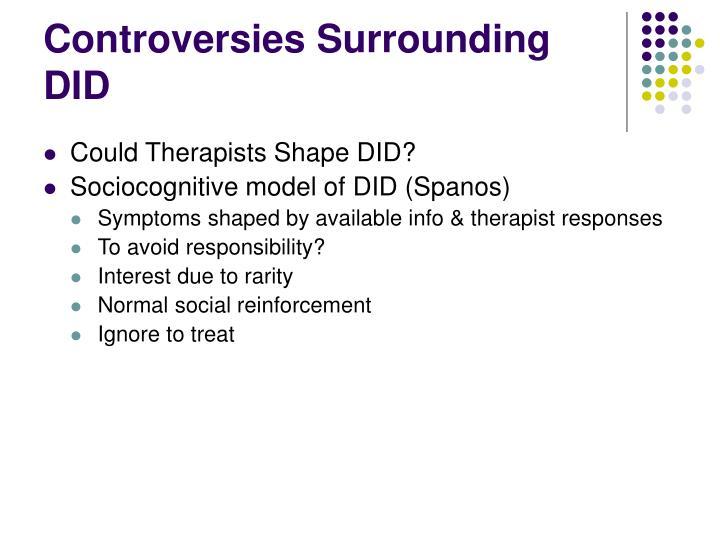 Controversies Surrounding DID