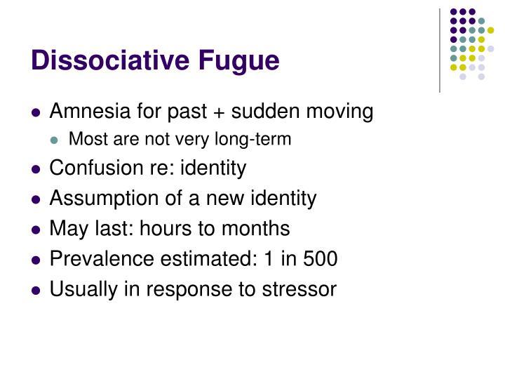 Dissociative Fugue