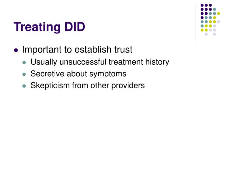 Treating DID