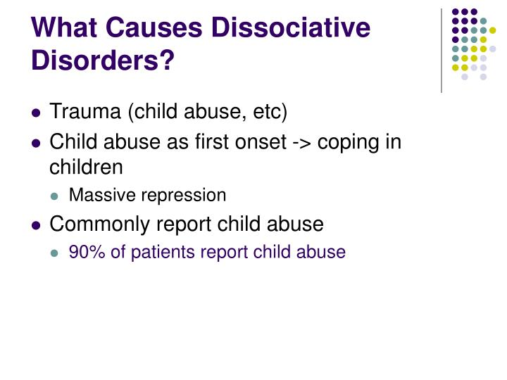 What Causes Dissociative Disorders?
