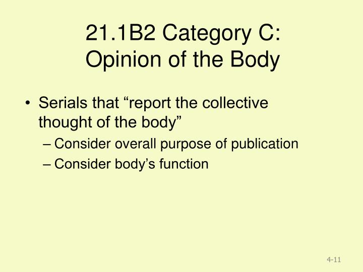 21.1B2 Category C: Opinion of the Body