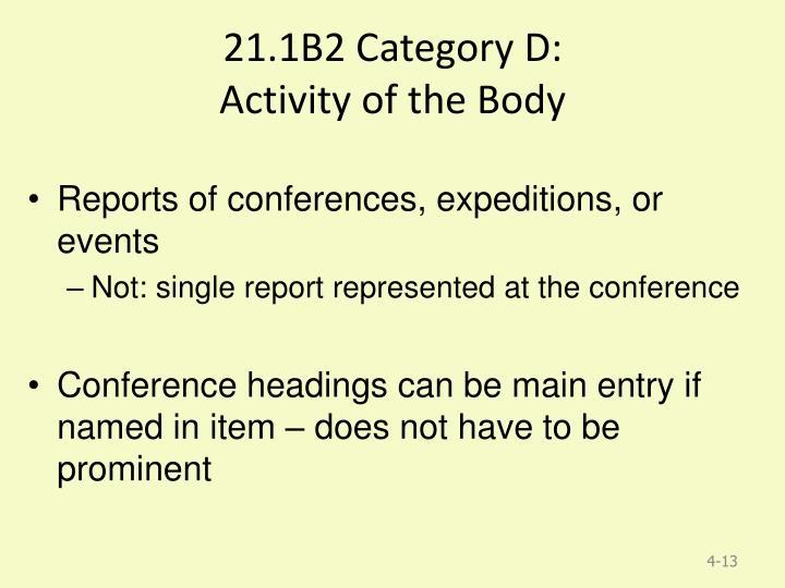 21.1B2 Category D: