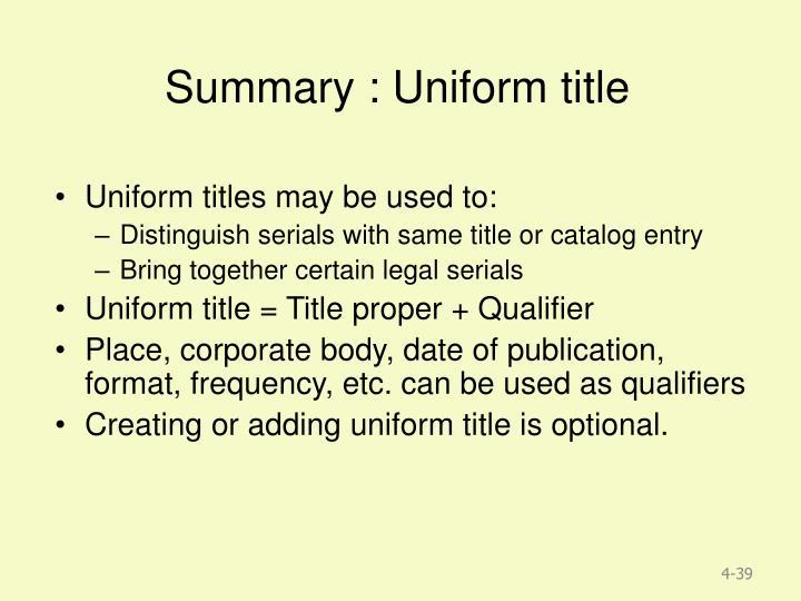 Summary : Uniform title