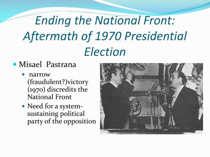 Ending the national front aftermath of 1970 presidential election