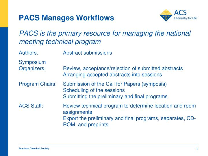 Pacs manages workflows