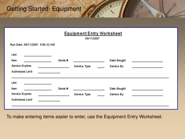 Getting Started- Equipment