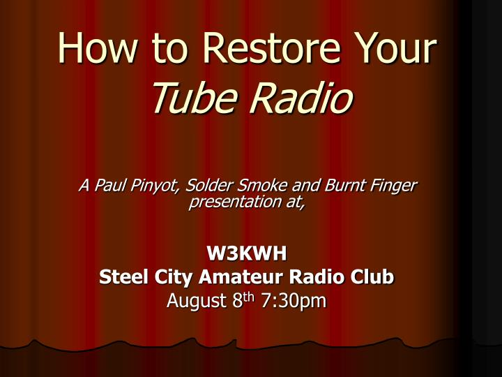 how to restore your tube radio n.