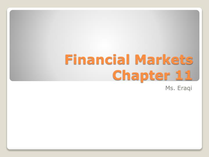 financial markets chapter 11 n.
