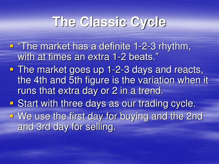 The Classic Cycle