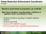 waste reduction enforcement coordinator changed