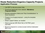 waste reduction organics capacity projects application process