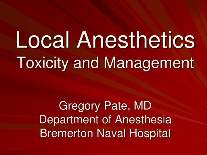 local anesthetics toxicity and management n.