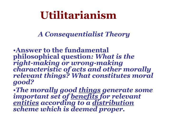 a discussion of utilitarianism and its practicability (redirected from utilitarian) jump to: navigation, search this article discusses utilitarian ethical theory for a discussion of john stuart mill's essay utilitarianism (1861), see utilitarianism to overall utility, that is, its contribution to happiness or pleasure as summed among all persons.