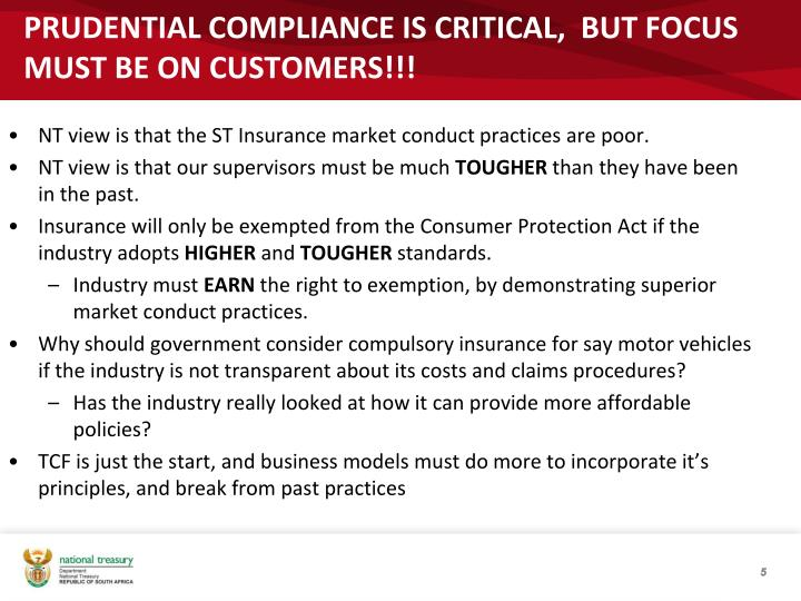 PRUDENTIAL COMPLIANCE IS CRITICAL,  BUT FOCUS MUST BE ON CUSTOMERS!!!
