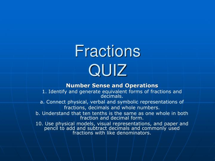 PPT - Fractions QUIZ PowerPoint Presentation - ID:3031824
