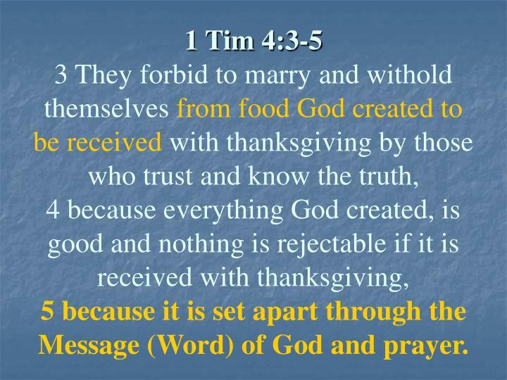 1 Tim 4:3-5