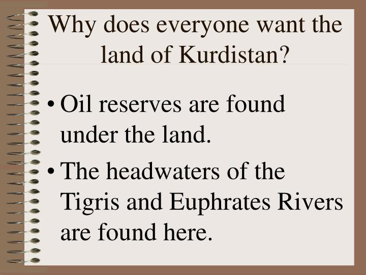 Why does everyone want the land of Kurdistan?